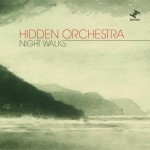 Hidden-Orchestra-2010-Night-Walks