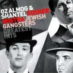 Oz Almog and Shantel - Kosher Nostra