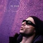Flox - In Dub