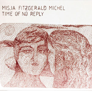 Misja Fitzgerald Michel - Time of no Reply
