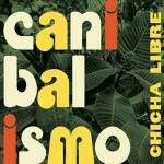 Chicha-Libra-Canibalismo