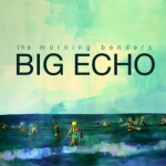 Morning-Benders-Big-Echo-full