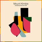Mount Kimbie - Cold Spring Fault Less Youth