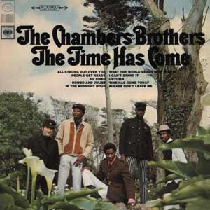 The Chambers Brothers - The Times Has Come