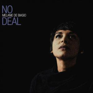 Melanie De Biasio - No Deal