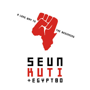 Seun Kuti - A Long Way To The Beginning