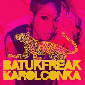 Karol Conka - BatukFreak