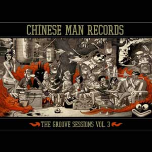 Chinese Man  The Groove Session vol3