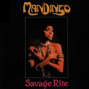 Mandingo - Savage Rite
