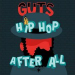 Guts - Hip Hop After All