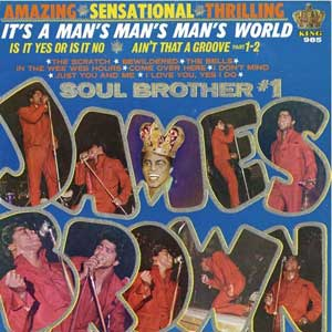 James Brown -It's a Man's Man's Man's World