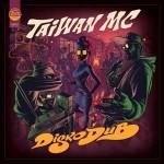 Taiwan Mc - Disko Dub