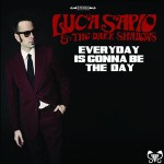 Luca Sapio - Everyday is gonna be the day