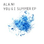 Ala.ni - You and I Summer EP