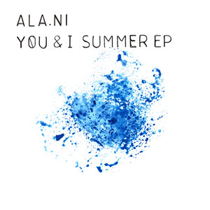 Ala.ni - You and I Summer EP