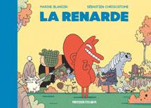 Marine Blandin et Sébastien Crhisostome - La Renarde