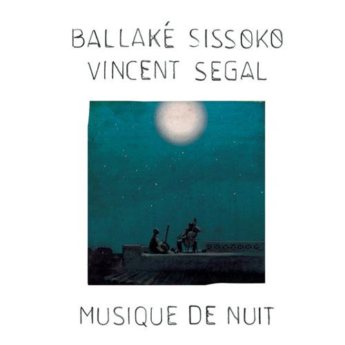 Ballaké Sissoko Vincent Segal - Musique de Nuit