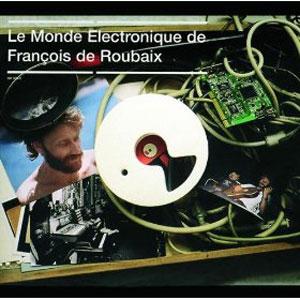 Le Monde Electronique de François de Roubaix