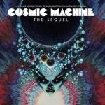 Cosmic Machine - The Sequel