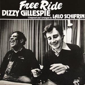 Dizzy Gillespie and Lalo Schifrin - Free Ride
