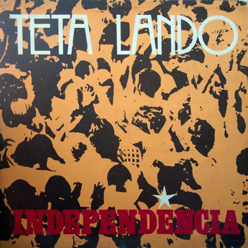 Teta Lando - Independencia