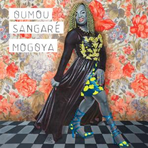 Oumou Sangare - Mogoya