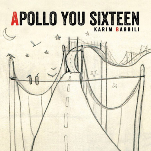 Karim Baggili - Apollo You Sixteeen
