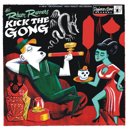 The Rhum Runners - Kick the Gong