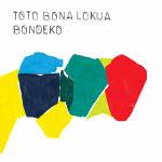Toto Bona Lokua - Bondeko