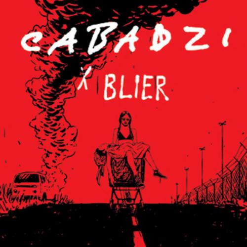 Cabadzi X Blier