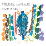 Mélissa Laveaux - Radyo Siwèl