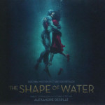 Alexandre Desplat - The Shape of Water