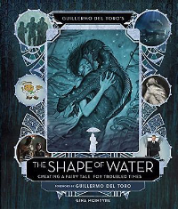 Guillermo del Toro - The Shape of Water