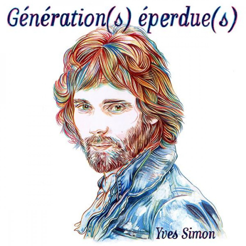 Yves Simon - Generations Eperdues
